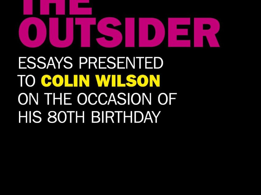 About The Outsider: Colin Wilson