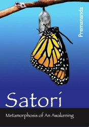 Satori: Metamorphosis of an Awakening [DVD]