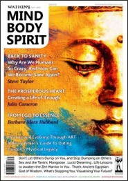 This article first appeared in Watkins Mind Body Spirit #31, Winter 2011-2012.