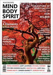 This article first appeared in Watkins Mind Body Spirit #35, Autumn 2013