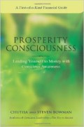 Prosperity Consciousness: Leading Yourself to Money with Conscious Awareness