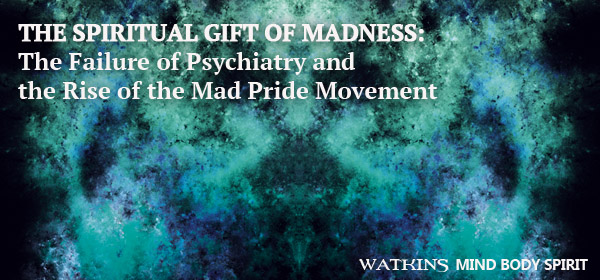 The Spiritual Gift of Madness