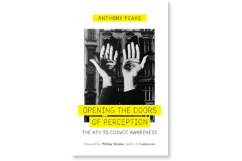 Opening the Doors of Perception by Anthony Peake- Review