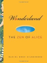 Wonderland: The Zen of Alice for sale at Watkins