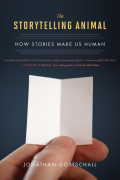 The storytelling animal: How Stories Make Us Human by Jonathan Gottschall, Ph.D., published by Mariner Books, paperback (248 pages).