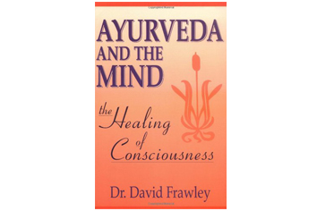 Staff Pick of the Day: Ayurveda and the Mind