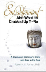 Enlightenment Ain't What it's Cracked Up to Be