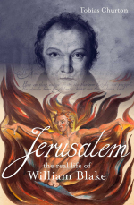Jerusalem! The Real Life of William Blake - Watkins MIND