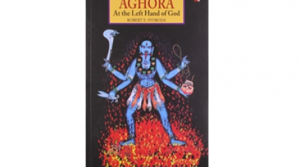 Aghora At the Left Hand of God